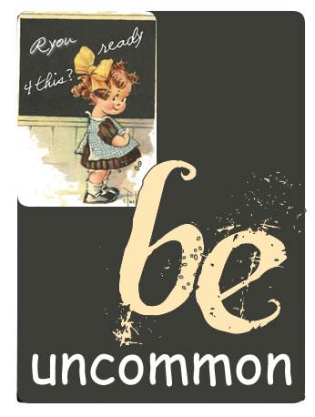 BENuncommon
